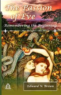 Cover The Passion of Eve: Remembering the Beginning