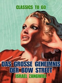 Cover Das groe Geheimnis der Bow Street