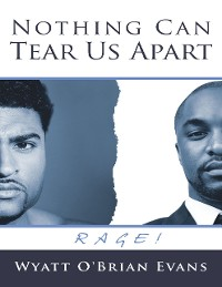 Cover Nothing Can Tear Us Apart: Rage!