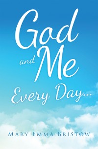 Cover God and Me Every Day . . .