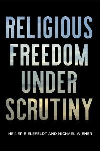 Cover Religious Freedom Under Scrutiny