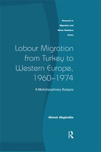 Cover Labour Migration from Turkey to Western Europe, 1960-1974