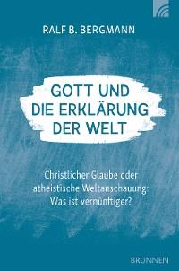 Cover Gott und die Erklärung der Welt