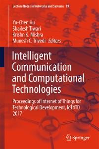 Cover Intelligent Communication and Computational Technologies