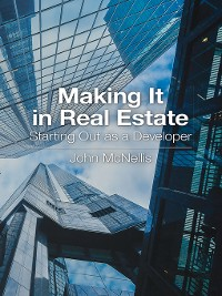 Cover Making It in Real Estate