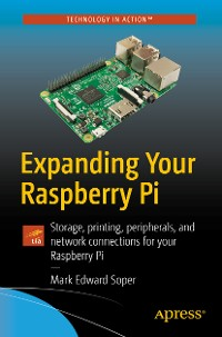 Cover Expanding Your Raspberry Pi