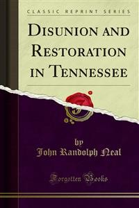Cover Disunion and Restoration in Tennessee