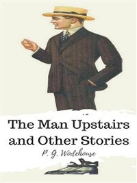 Cover The Man Upstairs and Other Stories