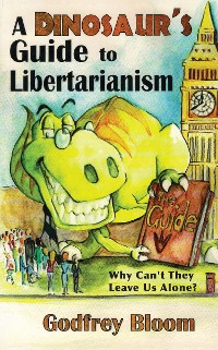 Cover A Dinosaur's Guide to Libertarianism