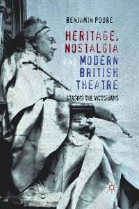 Cover Heritage, Nostalgia and Modern British Theatre