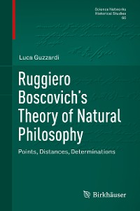 Cover Ruggiero Boscovich's Theory of Natural Philosophy