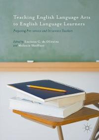 Cover Teaching English Language Arts to English Language Learners
