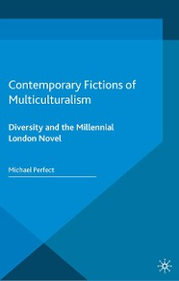 Cover Contemporary Fictions of Multiculturalism