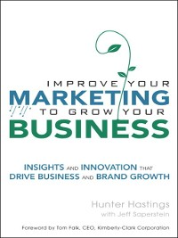 Cover Improve Your Marketing to Grow Your Business