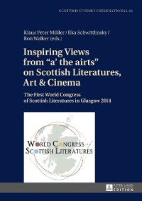 Cover Inspiring Views from a' the airts on Scottish Literatures, Art & Cinema