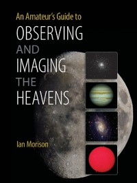 Cover Amateur's Guide to Observing and Imaging the Heavens