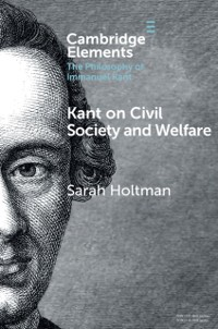 Cover Kant on Civil Society and Welfare