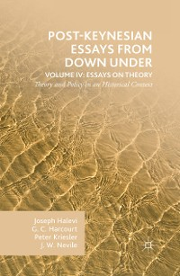 Cover Post-Keynesian Essays from Down Under Volume IV: Essays on Theory