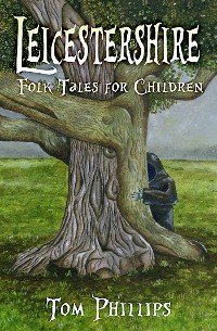 Cover Leicestershire Folk Tales for Children