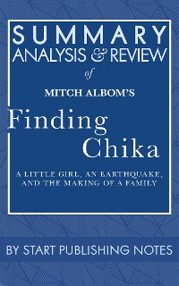 Cover Summary, Analysis, and Review of Mitch Albom's Finding Chika