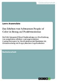 Cover Das Erleben von Schwarzen People of Color in Bezug auf Positivrassismus
