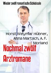 Cover Nochmal zwölf Arztromane