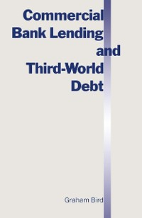 Cover Commercial Bank Lending and Third World Debt