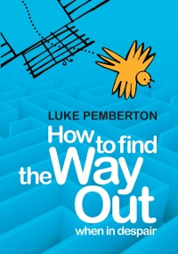 Cover How to Find the Way Out