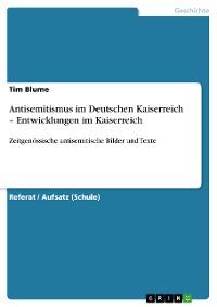 Cover Antisemitismus im Deutschen Kaiserreich – Entwicklungen im Kaiserreich