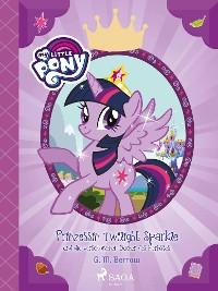 Cover My Little Pony - Prinzessin Twilight Sparkle und die verschollenen Bücher des Herbstes
