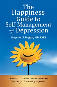 Cover The Happiness Guide to Self-Management of Depression