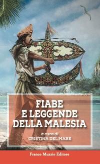 Cover Fiabe e leggende della Malesia
