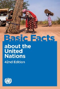 Cover Basic Facts about the United Nations, 42nd Edition