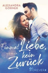 Cover Einmal Liebe, kein Zurück