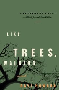 Cover Like Trees, Walking