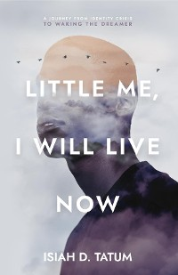 Cover Little Me, I Will Live Now