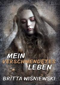 Cover Mein verschwendetes Leben