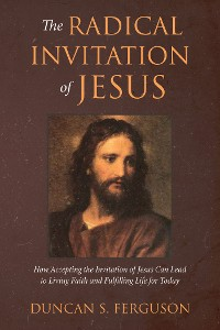 Cover The Radical Invitation of Jesus