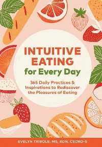 Cover Intuitive Eating for Every Day