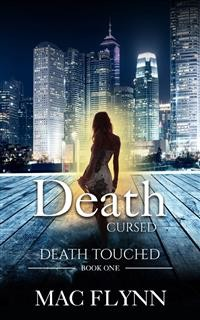Cover Death Cursed: Death Touched, Book 1 (Urban Fantasy Romance)