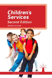 Cover Fundamentals of Children's Services, Second Edition