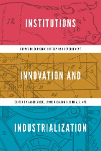 Cover Institutions, Innovation, and Industrialization