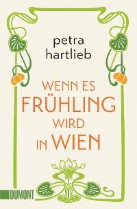 Cover Wenn es Frühling wird in Wien