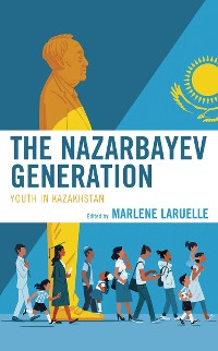 Cover The Nazarbayev Generation