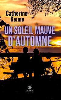 Cover Un soleil mauve d'automne