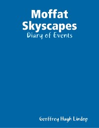 Cover Moffat Skyscapes: Diary of Events