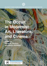 Cover The Occult in Modernist Art, Literature, and Cinema