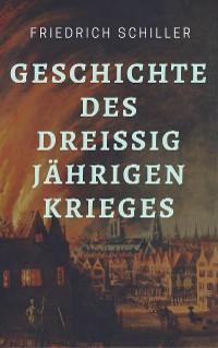Cover Friedrich Schiller - Geschichte des Dreißigjährigen Krieges