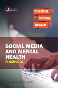 Cover Social Media and Mental Health in Schools