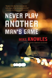 Cover Never Play Another Man's Game